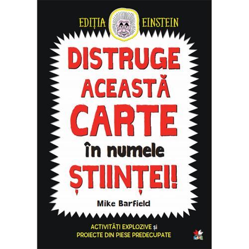 Carte Editura Litera - Distruge aceasta carte in numele stiintei! Mike Barfield - Carti pentru copii -