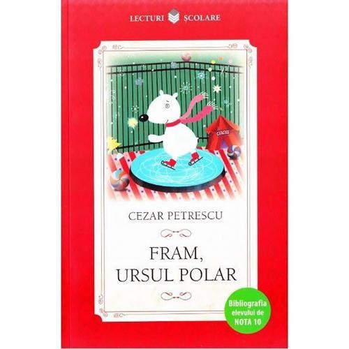 Carte Editura Litera - Fram - ursul polar - Cezar Petrescu - Carti pentru copii -