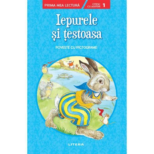 Carte Editura Litera - Iepurele si testoasa Prima mea lectura Nivelul 1 - cu pictograme - Carti pentru copii -