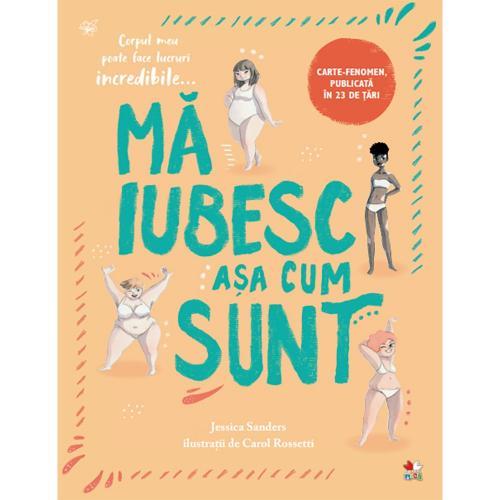 Carte Editura Litera - Ma iubesc asa cum sunt - Jess Sanders - Carti pentru copii -