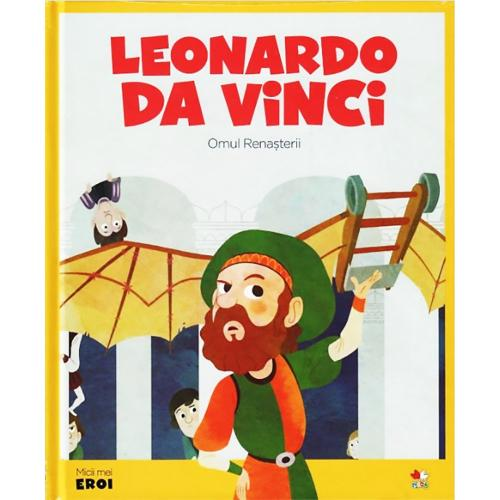 Carte Editura Litera - Micii eroi Leonardo da Vinci - Carti pentru copii -