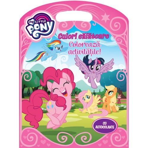 Carte Editura Litera - My Little Pony - Culori calatoare - Carti pentru copii -