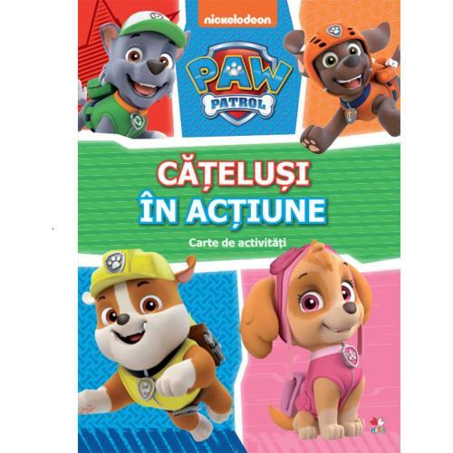 Carte Editura Litera - Patrula Catelusilor - Catelusi in actiune - Carte cu activitati - Carti pentru copii -
