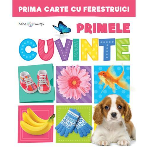 Carte Editura Litera - Prima carte cu ferestruici Primele cuvinte Bebe invata - Carti pentru copii -