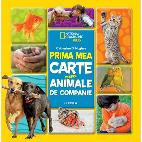Carte Editura Litera - Prima mea carte despre animale de companie - Carti pentru copii -
