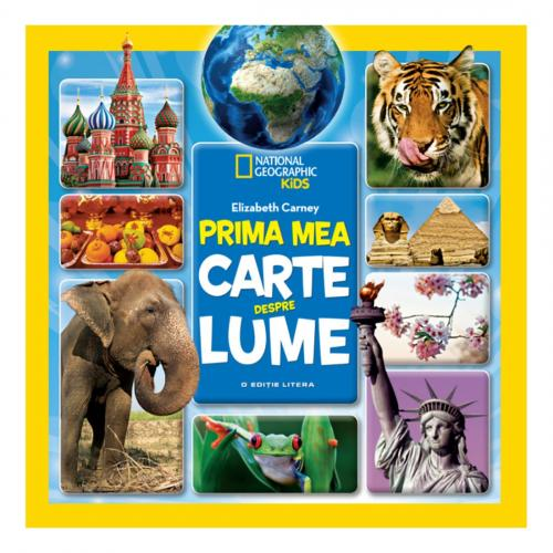 Carte Editura Litera - Prima mea carte despre lume - Jill Esbaum - Carti pentru copii -
