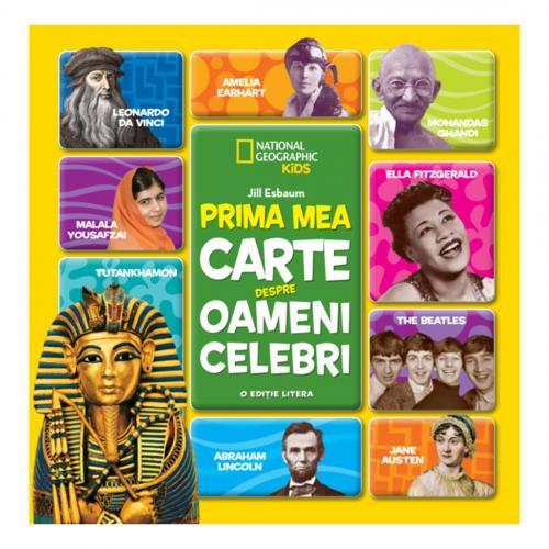 Carte Editura Litera - Prima mea carte despre oameni celebri - Jill Esbaum - Carti pentru copii -