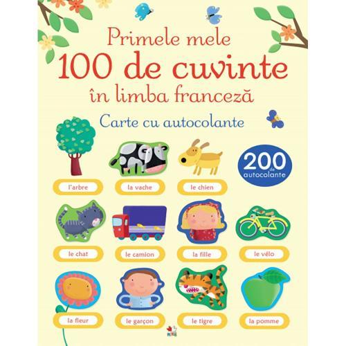 Carte Editura Litera - Primele 100 de cuvinte in limba franceza Carte cu autocolante - Carti pentru copii -