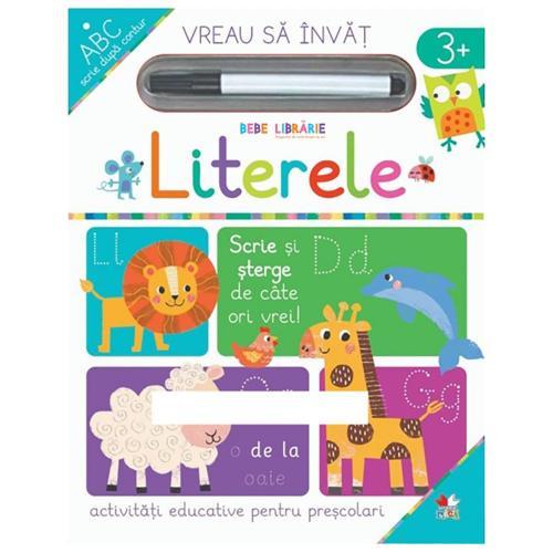 Carte Editura Litera - Vreau sa invat - Literele - Carti pentru copii -