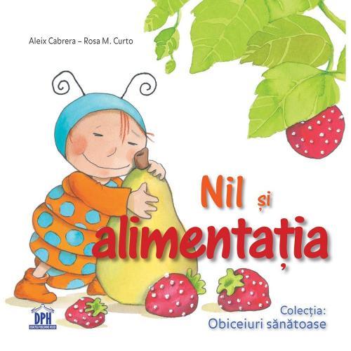 Carte Nil si alimentatia - Editura DPH - Carti pentru copii -