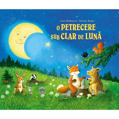 Carte O petrecere sub clar de luna - Editura DPH - Carti pentru copii -