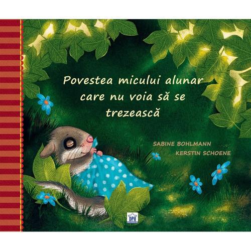Carte Povestea micului alunar care nu voia sa se trezeasca - Editura DPH - Carti pentru copii -