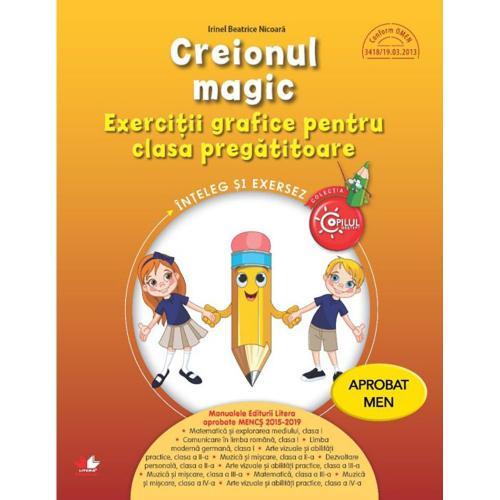 Creionul magic Exercitii grafice pentru clasa pregatitoare - Carti pentru copii -